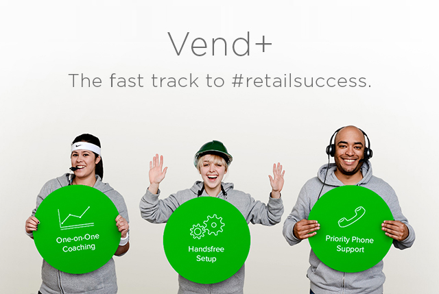 Vend+ – The fast track to #retailsuccess.