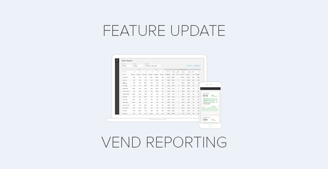 feature-update-vend-reporting