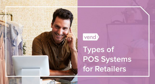 types of POS systems for retailers